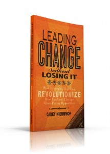 Leading Change Without Losing It Cover Slim