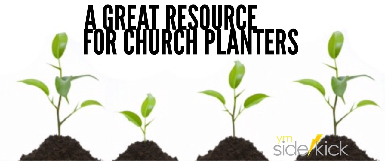 A Great Resource for Church Planters - YM Sidekick on