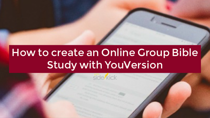 How to create an Online Group Bible Study with YouVersion